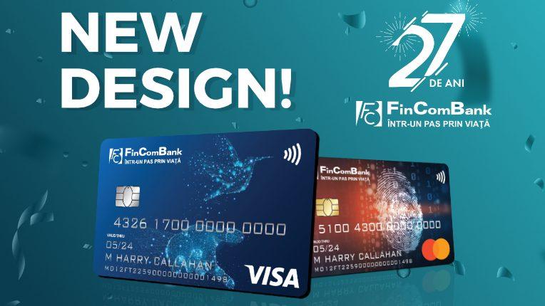 La celebrarea a 27 de ani ai săi, FinComBank anunță lansarea noului design a cardurilor – carduri cu soluții inovative
